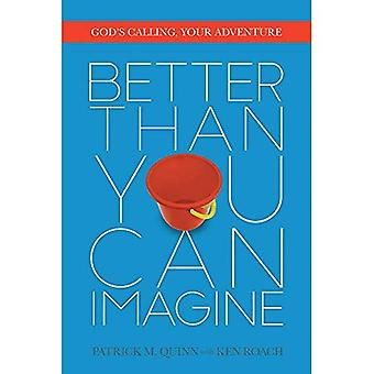 . You Can Imagine: God's Calling, Your Adventure