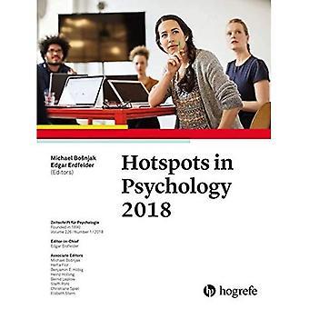 Hotspots in Psychology 2018: 2018: 226 (Zeitschrift fur Psychologie)