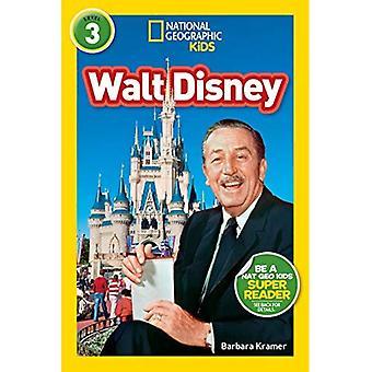 National Geographic Kids Leser: Walt Disney (National Geographic Kids Leser: Stufe 3) (National Geographic Kids Leser: Stufe 3)