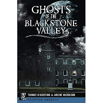 Ghosts of the Blackstone Valley (Haunted America)
