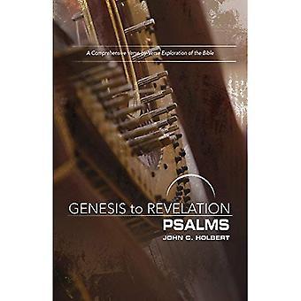 Genèse à l'Apocalypse: Psaumes livre Participant: une Exploration complète de verset par verset de la Bible