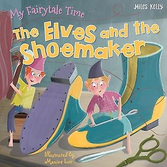 My Fairytale Time: The Elves and the Shoemaker