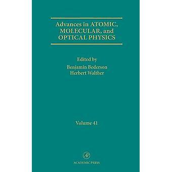 Framsteg inom molekylär och optiska atomfysik av Bederson & Benjamin