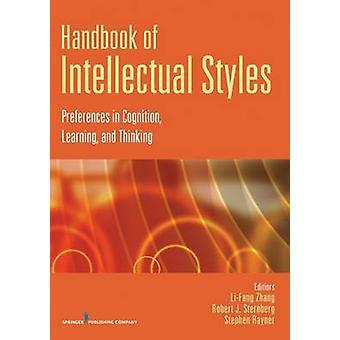 Manuel des préférences de Styles intellectuelle dans la Cognition, apprentissage et la pensée de J. Sternberg & Robert & Ph.d.