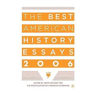 The Best American History Essays by Appleby & Joyce