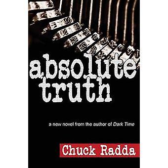 Absolute waarheid door Radda & Chuck