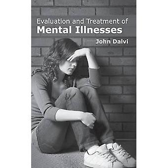 Utvärdering och behandling av psykiska sjukdomar av Dalvi & John