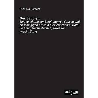 Der Saucier by Hampel & Friedrich