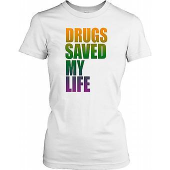 Narkotika reddede mit liv damer T Shirt