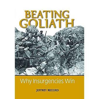 Sieg gegen Goliath - warum Aufstände von Jeffrey Record - 97815979709 gewinnen