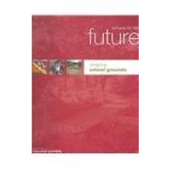 Schools for the Future - Designing School Grounds by Great Britain - De