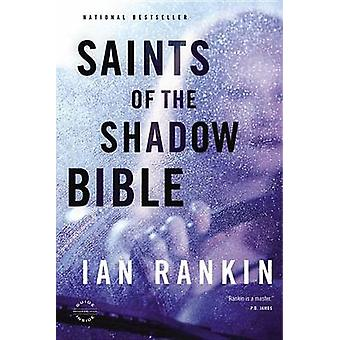 Saints of the Shadow Bible by Ian Rankin - 9780316224574 Book