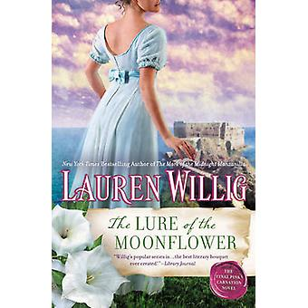 The Lure of the Moonflower - A Pink Carnation Novel by Lauren Willig -
