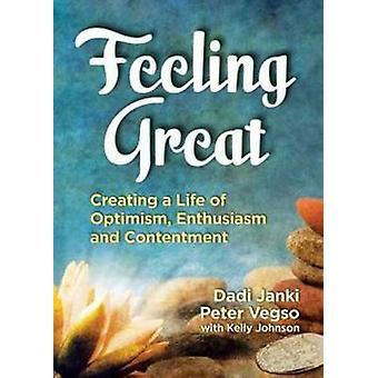 Feeling Great by Dadi Janki - Peter Vegso - 9780757318399 Book