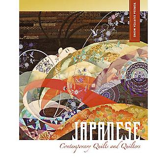 Japanese Contemporary Quilts and Quilters - The Story of an American I
