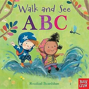 Walk and See - ABC by Nosy Crow - 9780763696238 Book