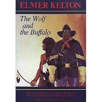 Wolf & the Buffalo by Kelton-E - 9780875650593 Book