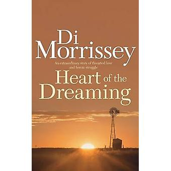 Heart of the Dreaming by Di Morrissey - 9781250053428 Book