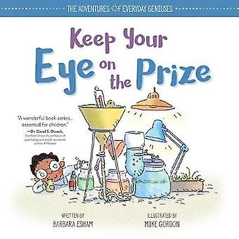 Keep Your Eye on the Prize by Barbara Esham - 9781492670001 Book
