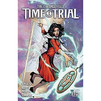 Time Trial - The Graphic Novel - Vol. 1 by Rysa Walker - Heather Nuhfer