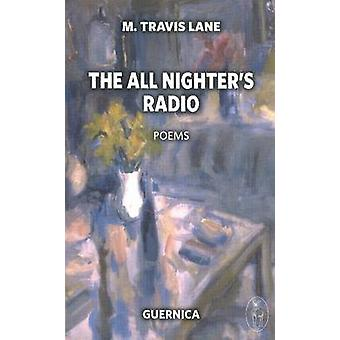 All Nighter's Radio by M. Travis Lane - 9781550713190 Book