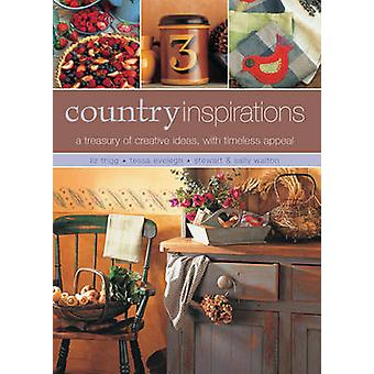 Country Inspirations - A Treasury of Creative Ideas - with Timeless Ap