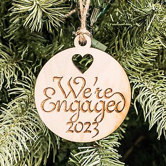 Ornament - we're engaged 2023 - raw wood 3x3in