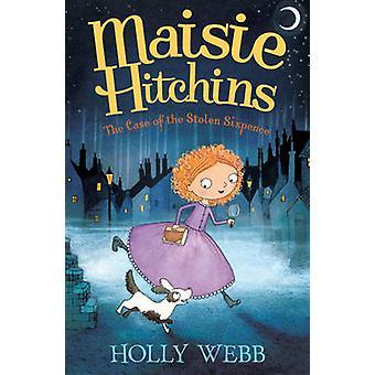 Il caso del Sixpence rubato da Holly Webb - Marion Lindsay - 9781