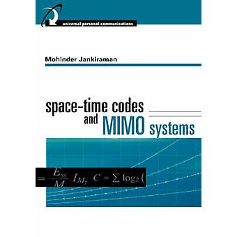 SpaceTime Codes and MIMO Systems by Jankiraman & Mohinder