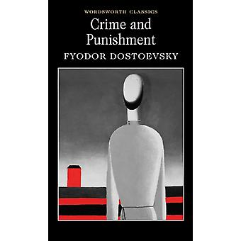 Crime and Punishment (Wordsworth Classics) (Paperback) by Dostoyevsky Fyodor Garnett Constance Carabine Dr. Keith Carabine Dr. Keith