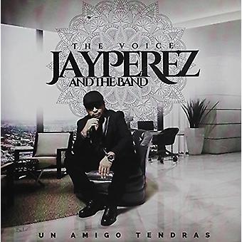 Jay Perez - Un Amigo Tendras [CD] USA import