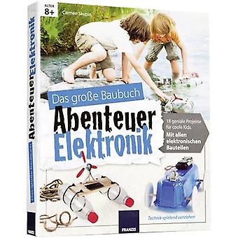 Instruction manual Franzis Verlag Abenteuer Elektronik Baubuch 978-3-645-65155-4 8 years and over