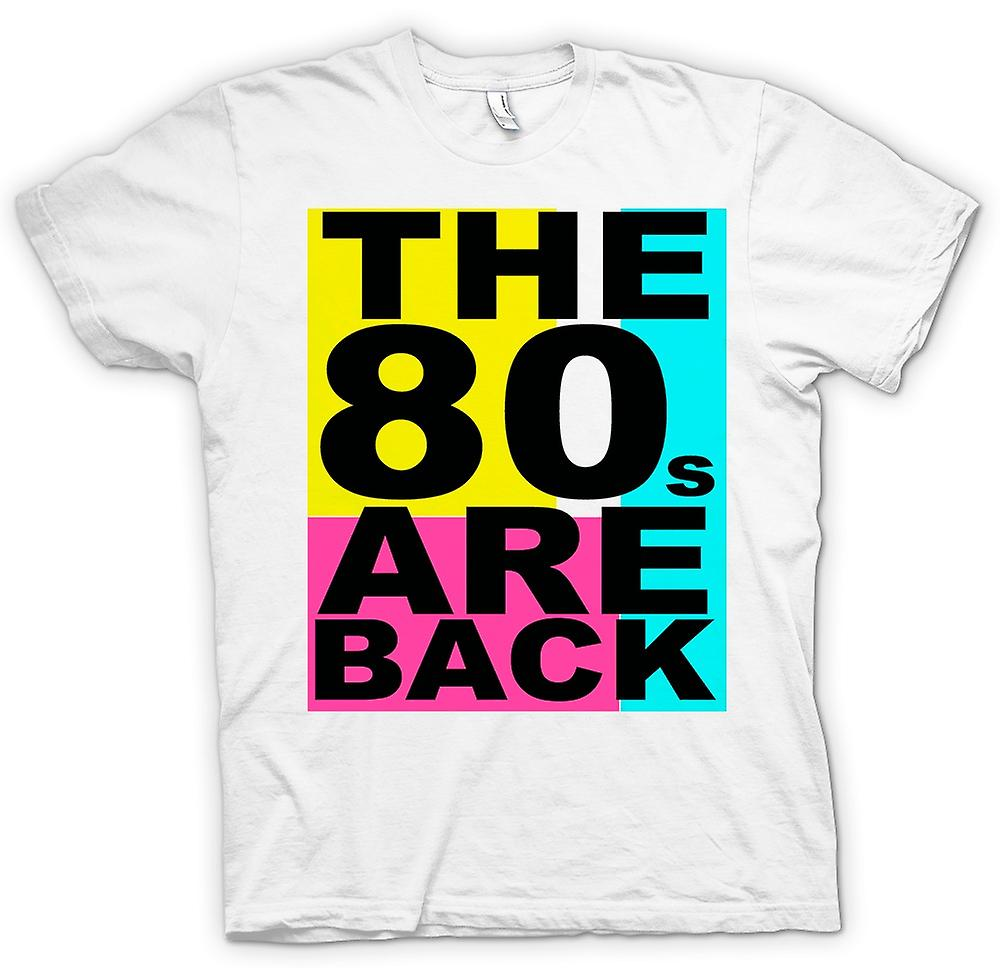 Womens T-shirt -  The 80s Are Back - Funny