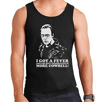 Ik heb een koorts en het recept Is meer Cowbell mannen Vest