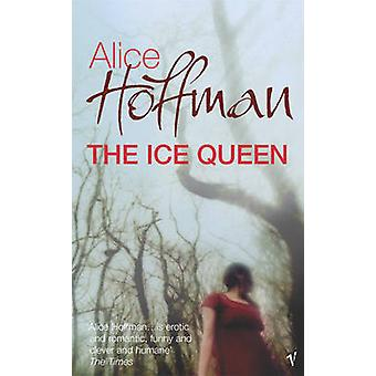 The Ice Queen by Alice Hoffman - 9780099488835 Book