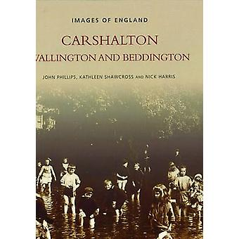 Carshalton - Wallington och Beddington av John Phillips - Kathleen Sh