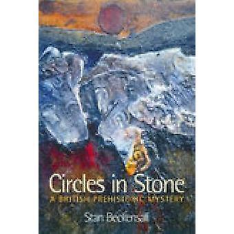 Okręgi w kamieniu - brytyjski prehistorycznych tajemnicy przez Stan Beckensall-