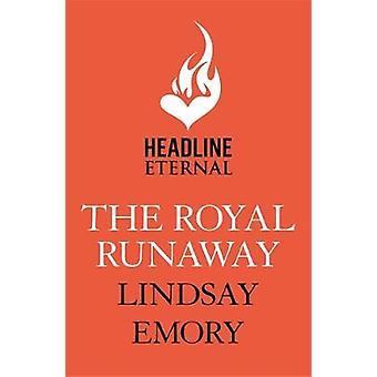 The Royal Runaway by The Royal Runaway - 9781472258199 Book