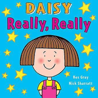Daisy - realmente - realmente de Kes Gray - Nick Sharratt - Bo 9781782956464