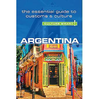 Argentina - Culture Smart! The Essential Guide to Customs & Culture (