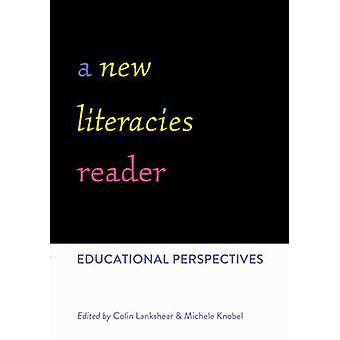 Ny Literacies leseren - pedagogisk perspektiver av Colin Lankshear-