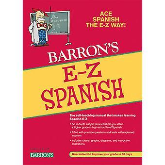 E-Z Spanish (5th edition) by Ruth J. Silverstein - Allen Pomerantz -