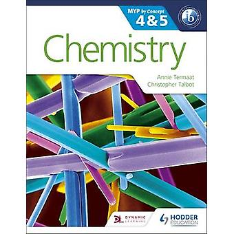 Chemistry for the Ib Myp 4 & 5 - By Concept by Annie Termaat - Christo