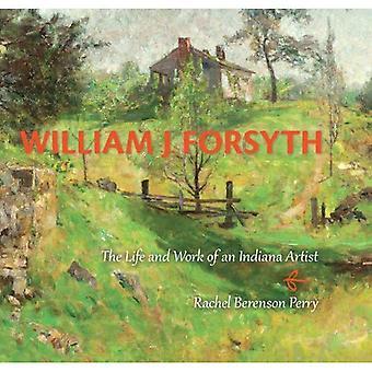 William J. Forsyth: For livet og arbeidet til kunstner Indiana