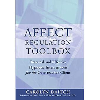 Påvirker regulering verktøyet boksen: Praktisk og effektivt hypnotiske tiltak for over-reaktiv klienten (Norton Professional bøker): praktiske og effektive... Klient (Norton Professional bøker)