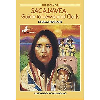 L'histoire de Sacajawea: Guide de Lewis et Clark (Dell Yearling biographie)