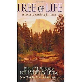 Tree of Life: A Book of Wisdom for Men