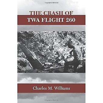 The Crash of TWA Flight 260