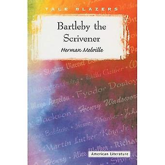 Bartleby Scrivener (Tale Blazer)