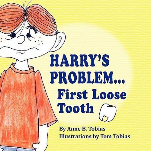 Harry's Problem...First Loose Tooth